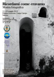 salerno-locandina-mostra-ricordami-come-eravamo-maggio-2013-vivimedia