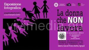 esposizione-fotografica-la-donna-che-non-lavora-giugno-2013-vivimedia
