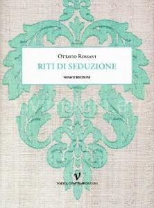 copertina-libro-Ottavio-Rossani-riti-seduzione-vivimedia