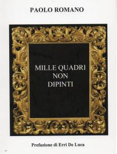 mille-quadri-non-dipinti-paolo-romano-romano-vivimedia