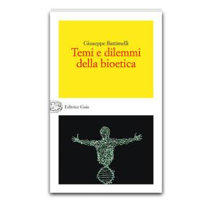 temi-e-dilemmi-della-bioetica-giuseppe-battimelli-vivimedia
